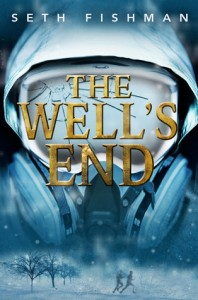 The Well's End by Seth Fisherman
