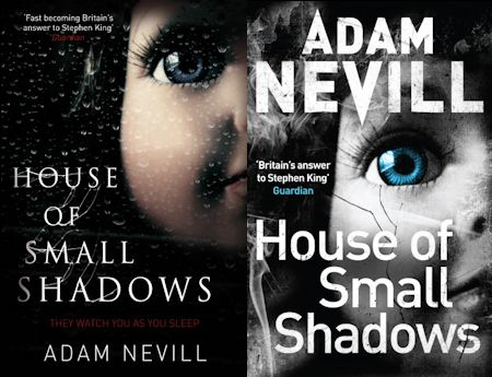 House of Small Shadows Adam Nevill