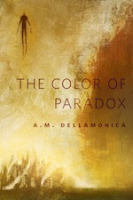 The Color of Paradox A M Dellamonica Jeffrey Alan Love