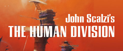 John Scalzi's The Human Division Debuts on January 15th