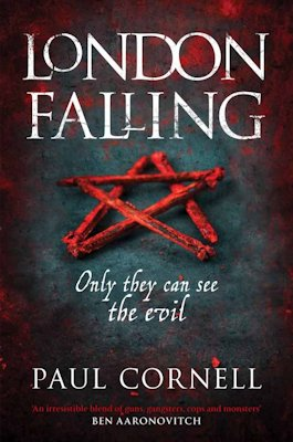 Oi, witch! You're nicked! A review of London Falling by Paul Cornell