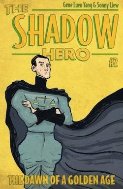 Gene Luen Yang Sonny Liew Shadow Hero