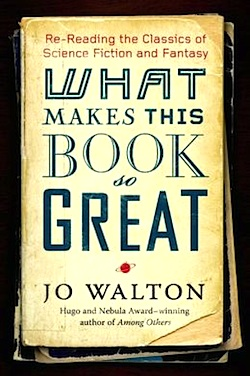 Jo Walton What Makes This Book So Great
