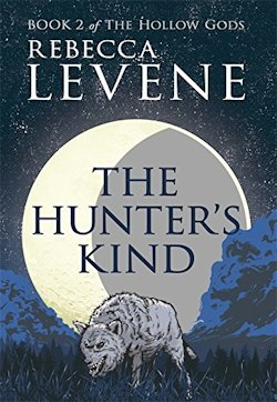 Sunset Song: The Hunter's Kind by Rebecca Levene