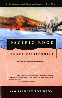Bicycles on the 55: The Audacity of Kim Stanley Robinson's Pacific Edge
