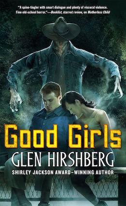 Good Girls Glen Hirshberg Tor Books excerpt