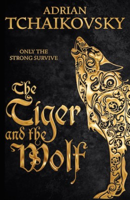 The Tiger and the Wolf excerpt Adrian Tchaikovsky Pan Macmillan