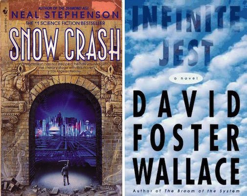 Infinish Jest and Snow Crash covers