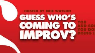 Guess Who's Coming to Improv