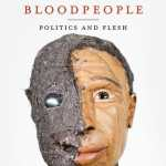 Thomas Glave's 'Among the Bloodpeople: Politics and Flesh': Book Review