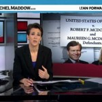 Rachel Maddow Tracks the Felony Indictment That May Send Bob McDonnell to Jail for Decades: VIDEO