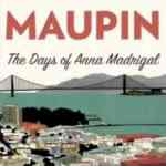 Final 'Tales of the City' Book, 'Days Of Anna Madrigal,' To Be Published Later This Month