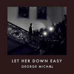 'Let Her Down Easy', the First Single from George Michael's New 'Symphonica' Album: AUDIO