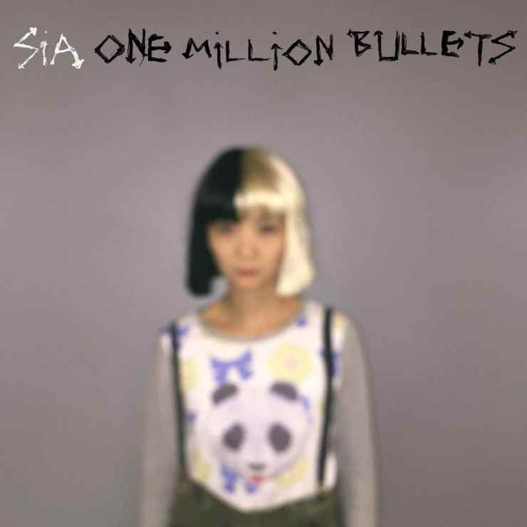 Sia One Million Bullets