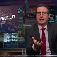 John Oliver Reminds America What It Missed Out on by Declaring Independence: WATCH