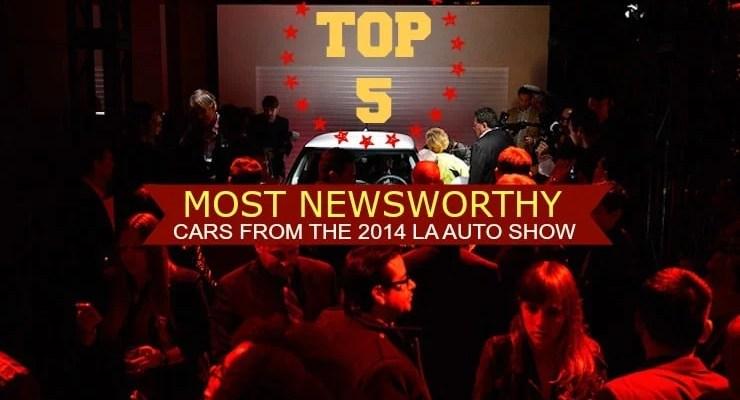 top-5-cars-la-auto-show-2014-lead