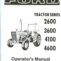 FORD TRACTOR 2600, 3600, 4100, 4600 OWNERS INSTRUCTION , SERVICE & OPERATOR'S MAINTENANCE MANUAL 1975 1976 1977 1978 1979 1980 1981