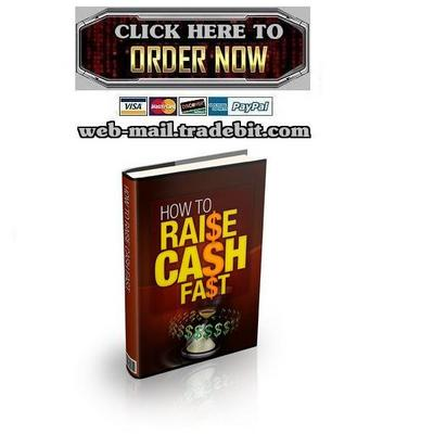 How To Raise Cash Fast - Download eBooks