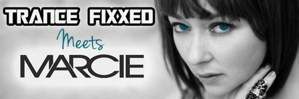 TranceFixxed meets Marcie Joy