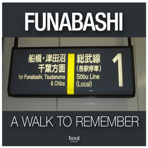 Funabashi - A Walk To Remember