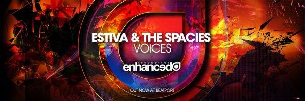 Estiva & The Spacies – 'Voices' Remix Competition