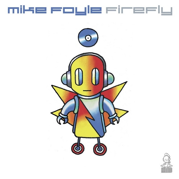 Mike Foyle - Firefly (Mark Sherry's Outburst Remix)