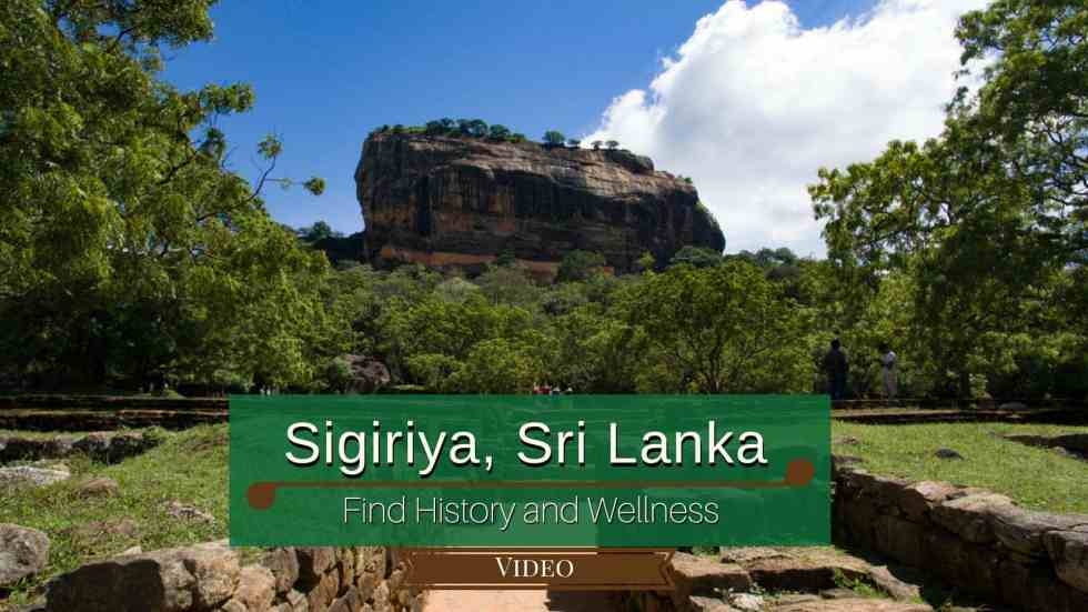 Sigiriya, Sri Lanka: Find History And Wellness