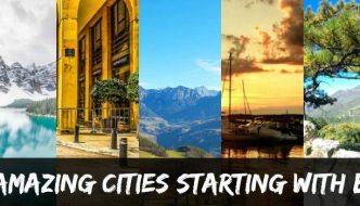 Amazing cities around the world…. Starting with B