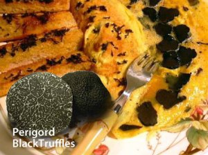 Perigord black truffles make a great omelette!