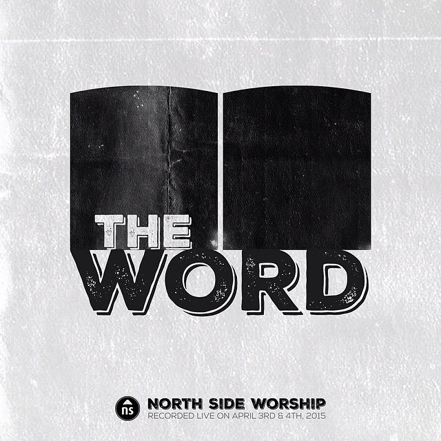 Available at North Side or on iTunes! Preview it here: The Word (Live) by North Side Worship https://itun.es/us/rzVl7