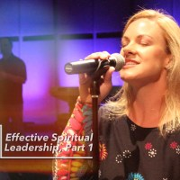Effective Spiritual Leadership - Part 1