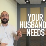 Your Husband's Needs