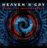 Heaven's Cry - Wheels of Impermanence