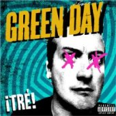 Green Day - ¡Tré! (Warner)