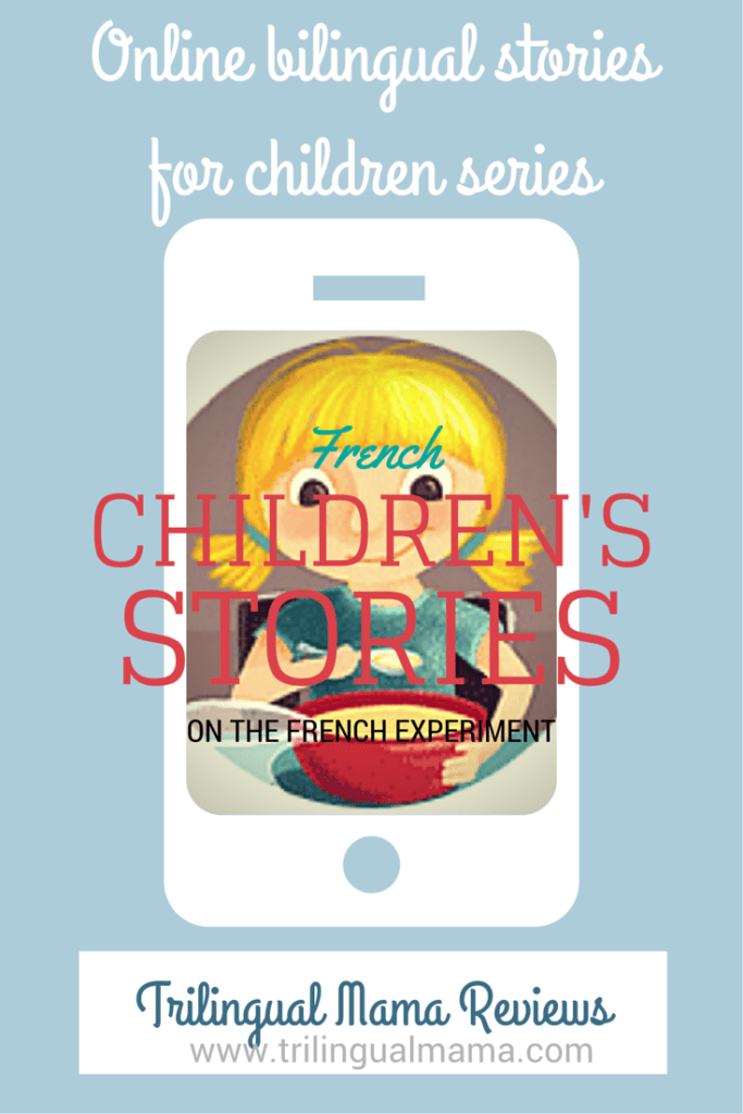 Free French children's stories online | Feature on Trilingual Mama
