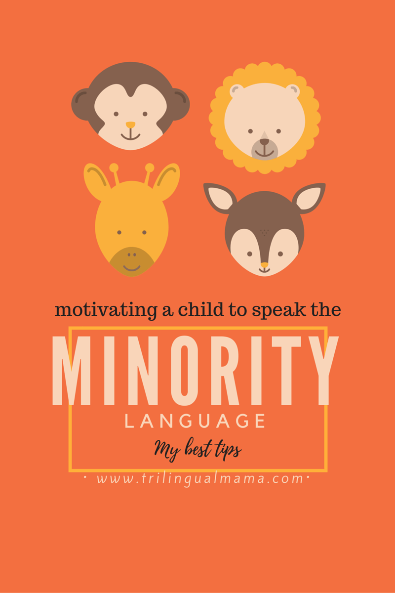 Motivating a child to speak the minority language