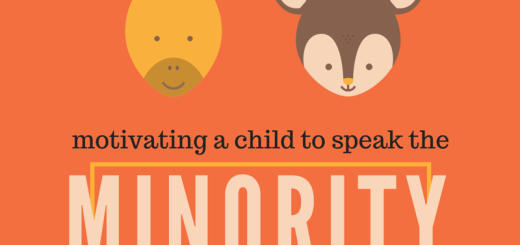 Motivating a child to speak the minority language | Trilingual Mama
