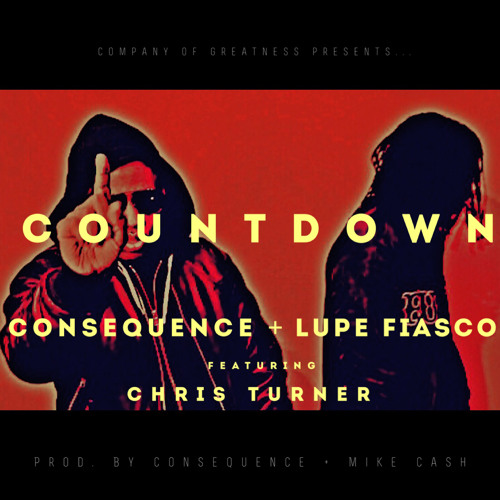 Consequence ft. Lupe Fiasco – Countdown (Audio)