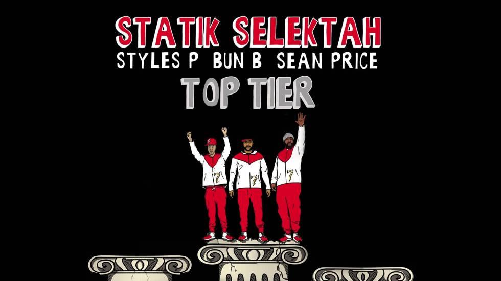 Statik Selektah ft. Sean Price, Bun B & Styles P – Top Tier (Audio)