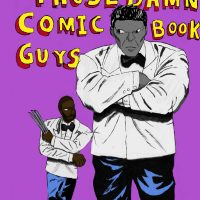 Those Damn Comic Book Guys: Issue 9 – The Casual Fan Part 2 (Podcast)