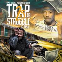 Chicago Artist K Dash Releases New Mixtape Trap or Struggle