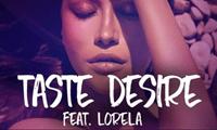 "Booyah Riot Announces Electro-pop Release of ""Taste Desire"" Feat. Lorela"