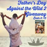 Father's Day Against the Wild 2 Giveaway Ends June 15 @las930 #ATW2 @Anchor_Bay