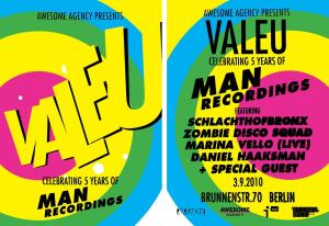 Flyer Man Recordings aniversity 300x206 WIN: Guest List for VALEU   MAN RECORDINGS 5 YEAR ANNIVERSARY in Berlin
