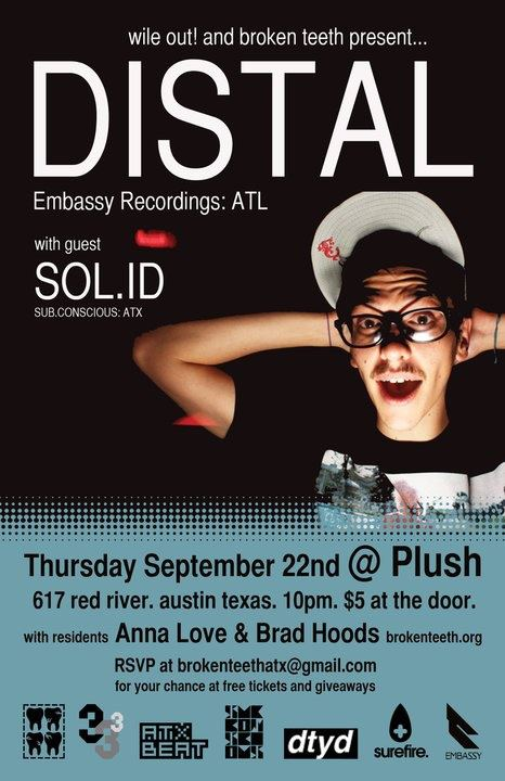 [9/22] WILE OUT! with DISTAL (Embassy Recordings/Surefire)@ Plush, Austin TX
