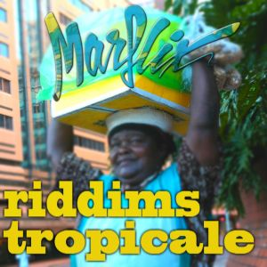 riddimstropicale17 300x300 Riddims Tropicale #17