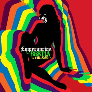 Empresario Bestia remixed 300x300 Premiere: Empresarios   Bailando Bobby C. Sound TV Remix (Free Download)