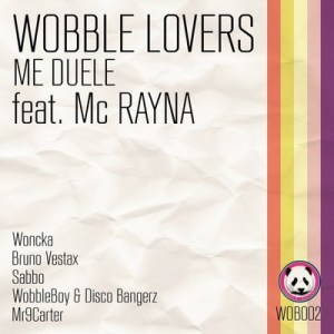 wobble lovers 300x300 Wobble Lovers ft. MC Rayna    Me Duele