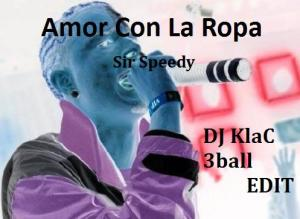 234 300x219 Amor Con La Ropa   Sir Speedy (Dj KlaC 3Ball Edit)