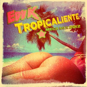 038 300x300 Edu K   Tropicaliente Mix 2012
